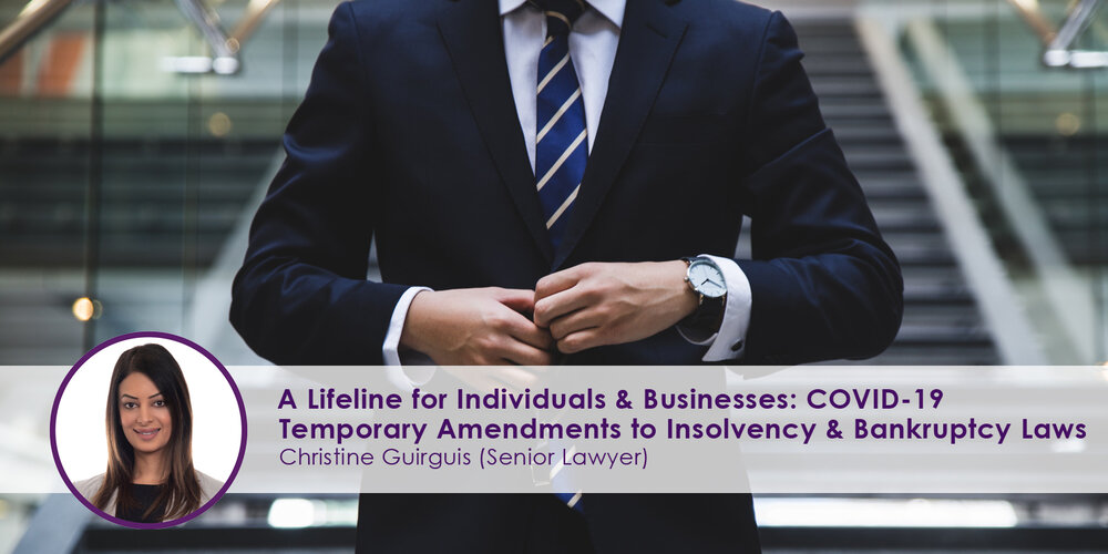 A Lifeline for Individuals and Businesses COVID 19 Temporary Amendments to Insolvency and Bankruptcy Laws