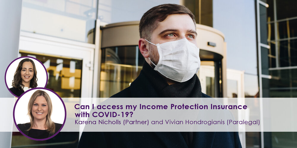 Can I access my Income Protection Insurance with COVID-19