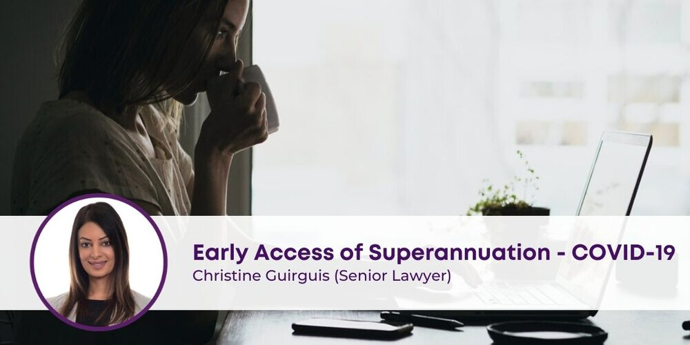 Early Access of Superannuation