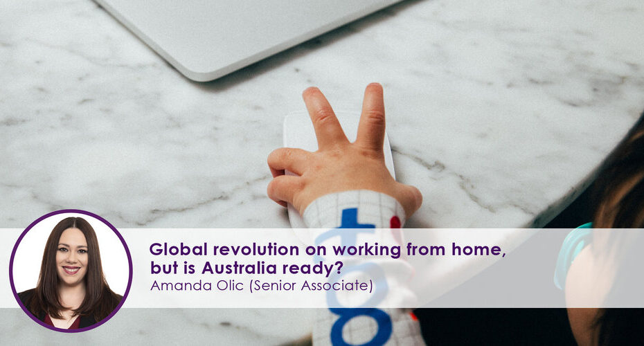Global Revolution on Working from home, Australia ready?