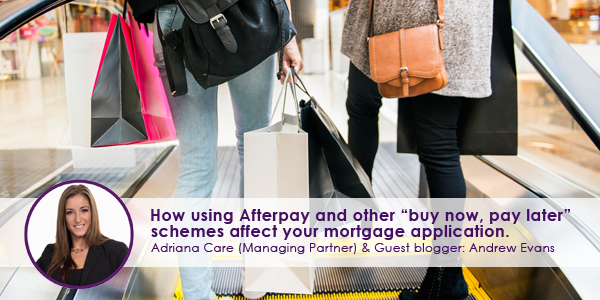How using Afterpay and other 'buy now, pay later' schemes affect your mortgage application