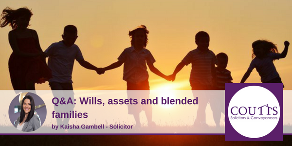 Wills, Assets and Blended families