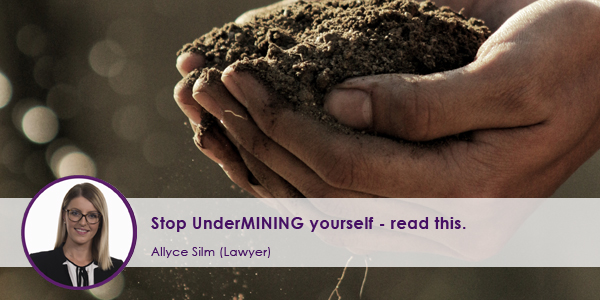 Stop Undermining Yourself