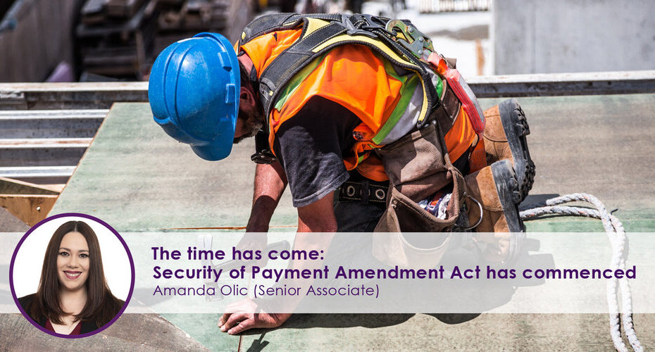 Security Of Payment Amendment Act Has Commenced