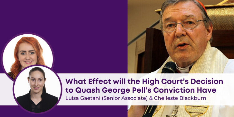 High Court's Decision to Quash George Pell's Conviction
