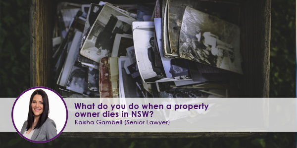 What do you do when a property owner dies in NSW?