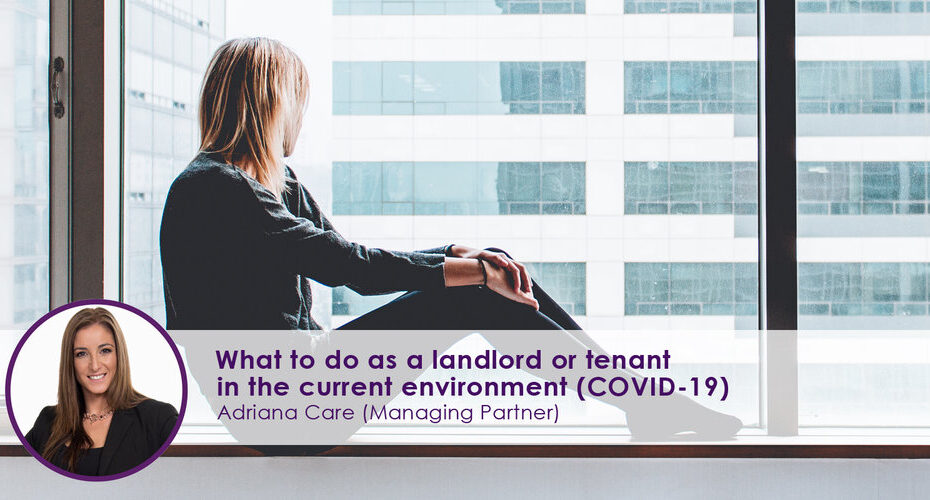 Landlord or tenant in the current environment