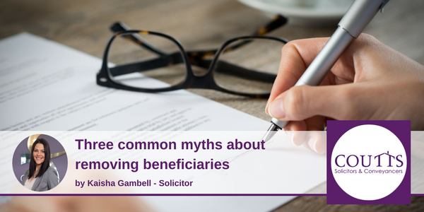 Common Myths about removing beneficiaries