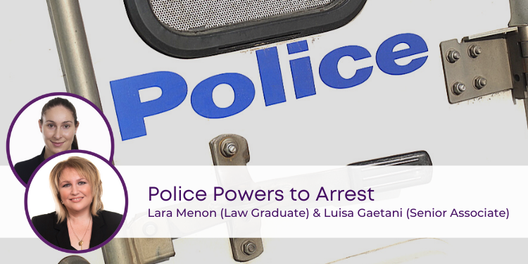 Police Powers arrest