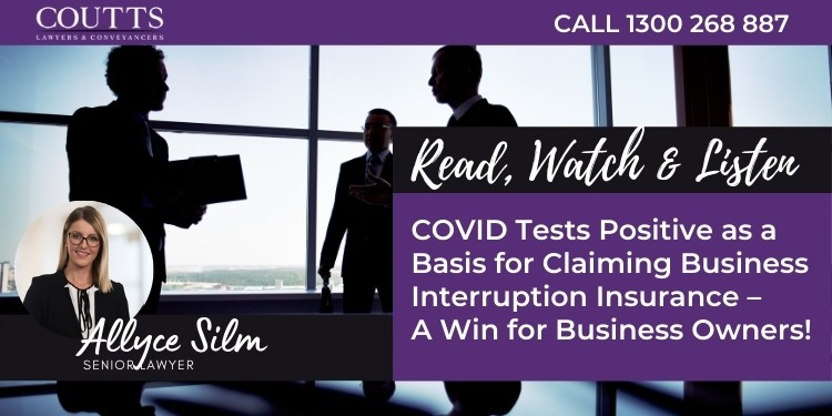 COVID tests positive as a basis for claiming business interruption insurance – a win for business owners