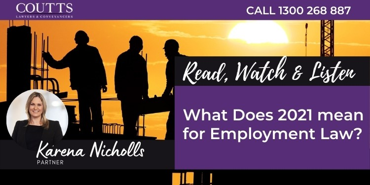 What Does 2021 mean for Employment Law