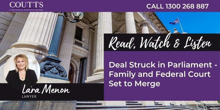 Family and Federal Court Set to Merge