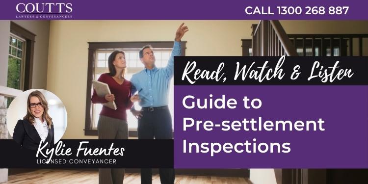 Pre-settlement Inspections