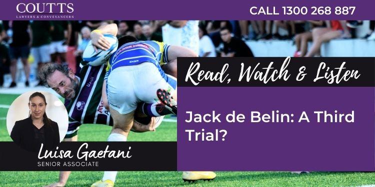 blog banner, jack de belin: a third trial?