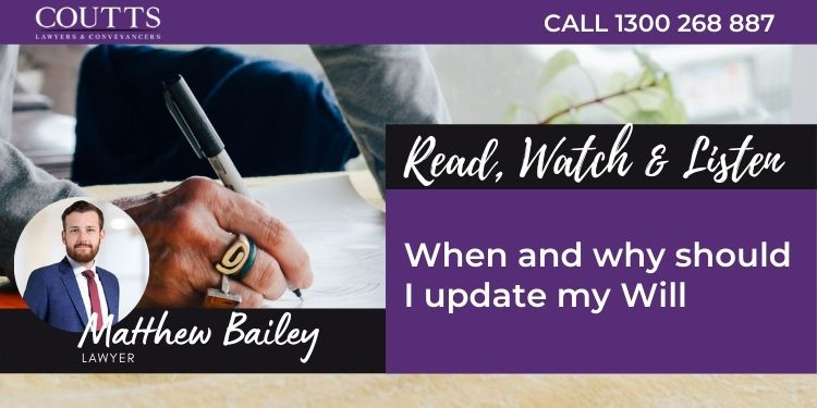 blog banner, When and why should I update my Will