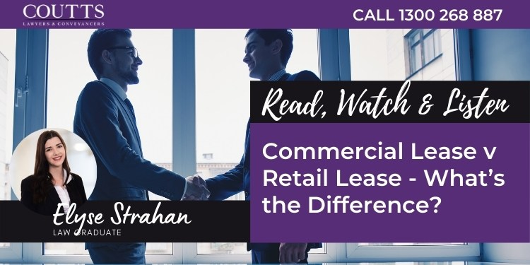 Commercial Lease v Retail Lease