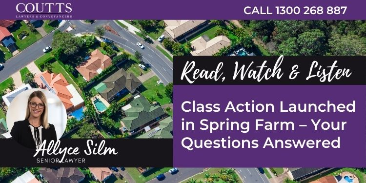 Class Action launched in Spring Farm – Your questions answered