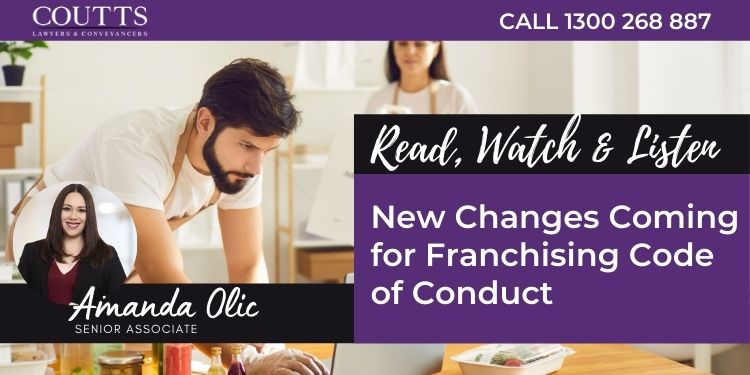 New Changes Coming for Franchising Code of Conduct