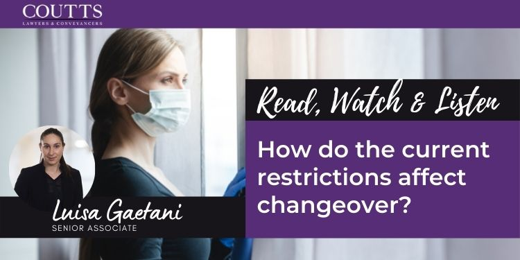 How do the current restrictions affect changeover?