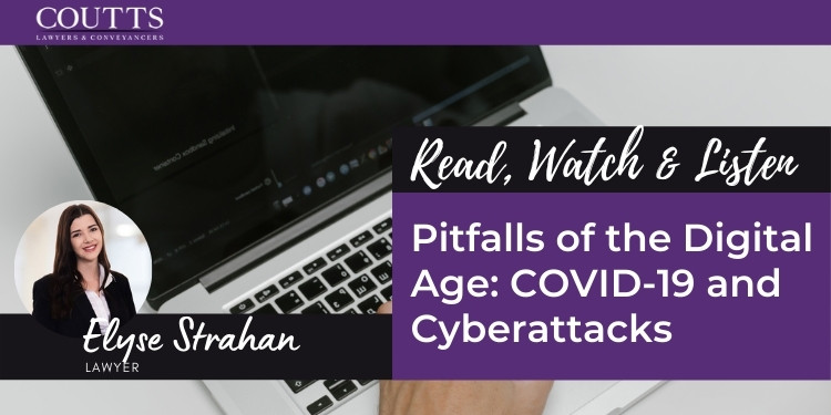 Pitfalls of the Digital Age COVID-19 and Cyberattacks