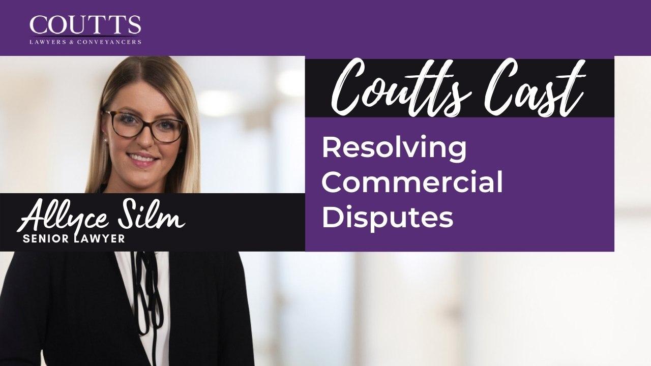Resolving Commercial Disputes