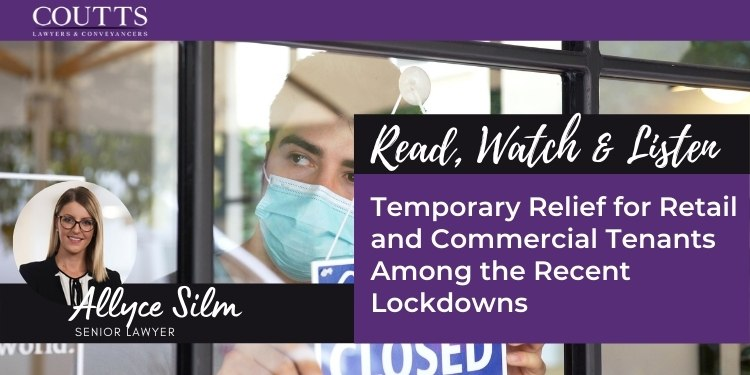Temporary Relief for Retail and Commercial Tenants Among the Recent Lockdowns
