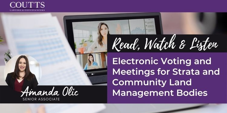 Electronic Voting and Meetings for Strata and Community Land Management Bodies