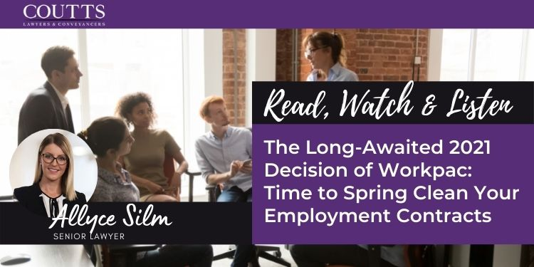 The Long-Awaited 2021 Decision of Workpac: Time to Spring Clean Your Employment Contracts