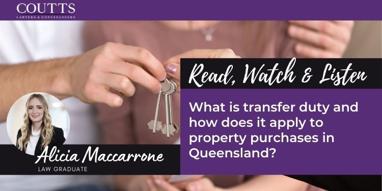 What is transfer duty and how does it apply to property purchases in Queensland?