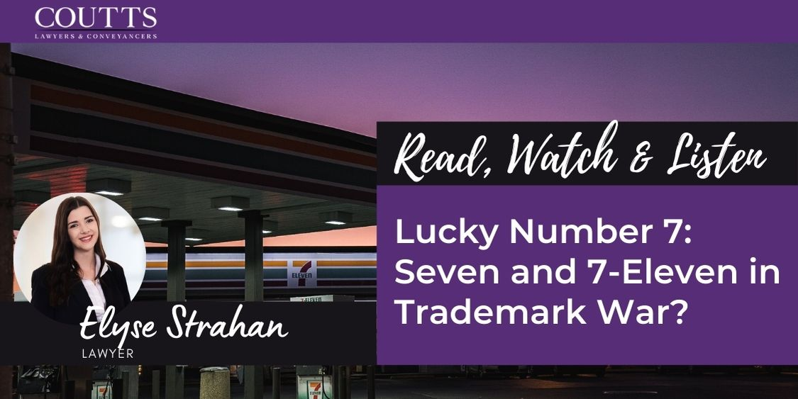 Lucky Number 7: Seven and 7-Eleven in Trademark War?