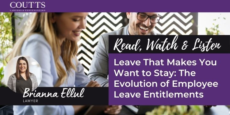 Leave That Makes You Want to Stay: The Evolution of Employee Leave Entitlements